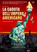 LA CADUTA DELL'IMPERO AMERICANO