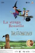 LA STREGA ROSSELLA E BASTONCINO
